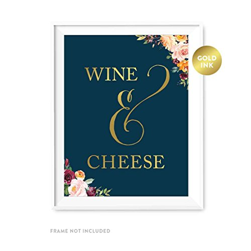 Andaz Press Wedding Party Signs, Navy Blue Burgundy Florals with Metallic Gold Ink, 8.5x11-inch, Wine and Cheese Table Sign, 1-Pack, Colored Fall Autumn Decorations