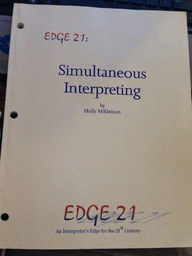 EDGE 21: Consecutive Interpreting - An Interpreter's Edge fir tge 21st Century