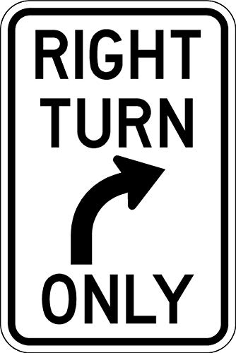 (Right Turn Only Sign - 12