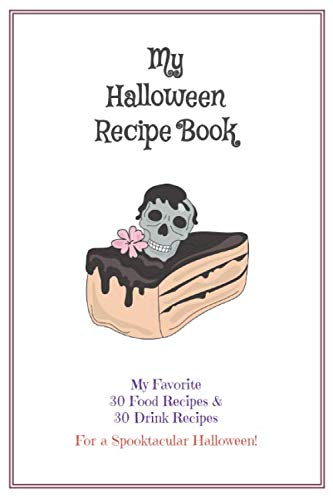 Halloween Treats Graveyard Cake (Halloween Recipe Book: Blank Cook Book Stores Your 60 Favorite Halloween Recipes - (30 Food & 30 Drinks) - Skull Cake)