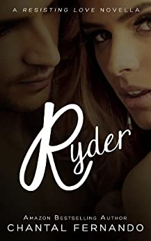 Ryder (Resisting love) by [Fernando, Chantal]