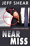 img - for Near Miss: Slouching toward Bethlehem to be born (A Jackson Guild Book) book / textbook / text book