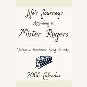 Life's Journeys According to Mister Rogers Audiobook