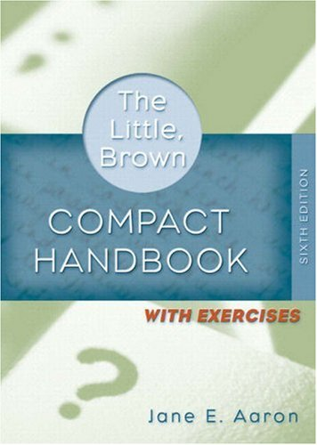 Little, Brown Compact Handbook with Exercises, The (with MyCompLab NEW with E-Book Student Access Code Card) (6th Editio