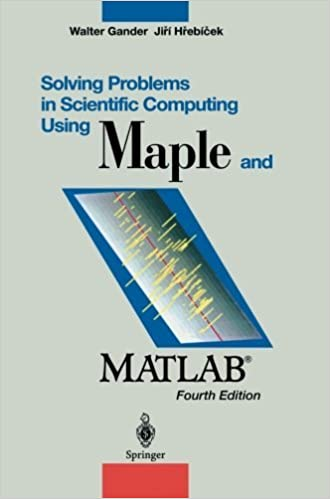 Book Solving Problems in Scientific Computing Using Maple and Matlab? by Walter Gander (2013-10-04)