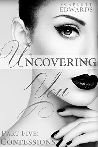 [F.R.E.E] Uncovering You 5: Confessions [Z.I.P]