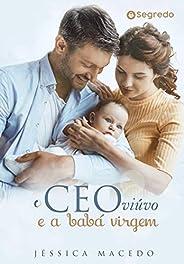 O CEO viúvo e a babá virgem: Livro único