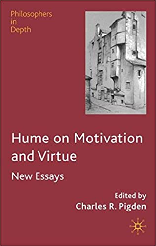 Essay Sample For High School Hume On Motivation And Virtue Philosophers In Depth Th Edition Custom Essay Papers also Essay On Modern Science Amazoncom Hume On Motivation And Virtue Philosophers In Depth  How To Learn English Essay