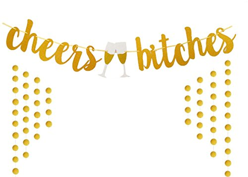 E&L Cheers Bitches Banner, Gold Glitter Themed Party Supplies, For Bachelorette Party, Hens Nights and Girls Night Out Party Decoration -