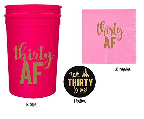 Thirty AF, 30 AF, 30th Birthday Party Cups 1