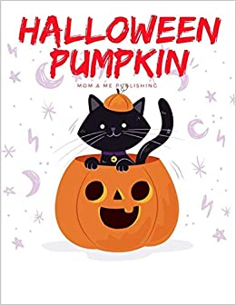 Halloween Pumpkin Coloring Book Trick Or Treat Drawing For Kids Children Boys Girls Color Me Publishing Mom Me 9781700286093 Amazon Com Books
