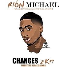 Changes 2k17 (Tribute to Tupac Shakur) [feat. Janice Freeman, William Brent & Jamel King]