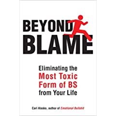 Learn more about the book, Beyond Blame: Freeing Yourself from the Most Toxic Form of Emotional Bullsh*t