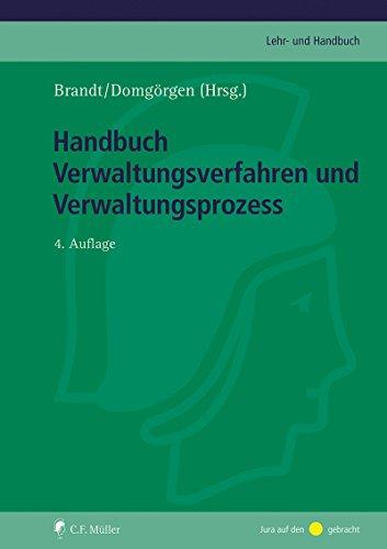 Handbuch Verwaltungsverfahren und Verwaltungsprozess (C.F. Müller Lehr- und Handbuch) (German Edition)
