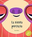 La siesta perfecta (Junior Library Guild Selection) (Somos8) (Spanish Edition)