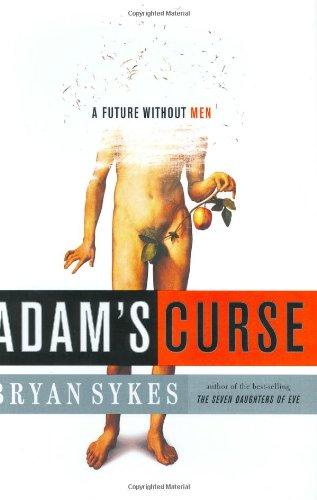 Download Adam's Curse: A Future without Men ebook
