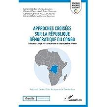 Approches croisées sur la République démocratique du Congo