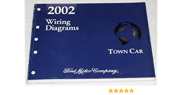 2002 Lincoln Town Car Wiring Diagrams: Ford Motor Company: Amazon.com: Books