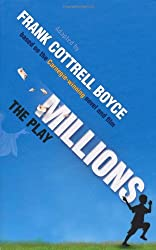 Millions: The Play
