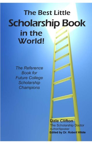 The Best Little Scholarship Book in the World! by Dale Clifton (2008-08-20) Paperback