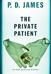 The Private Patient (Adam Dalgliesh Mysteries Book 14)