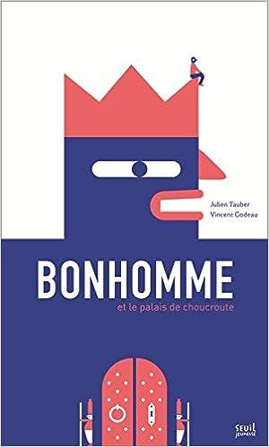 Bonhomme et le palais de choucroute-visual