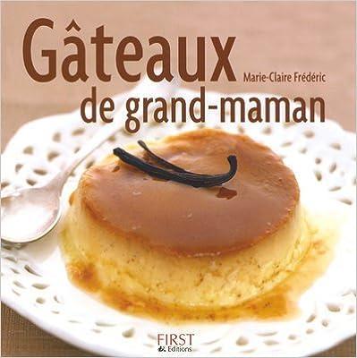 Lire en ligne Gâteaux de grand-maman pdf epub
