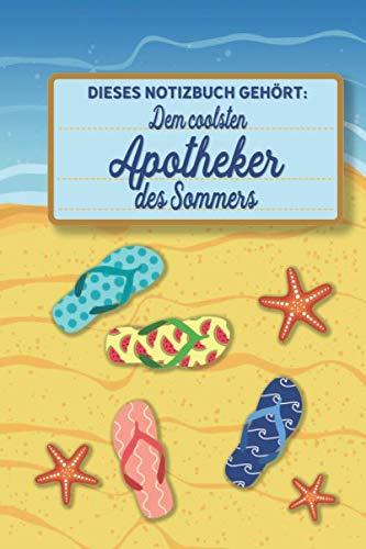 Dieses Notizbuch gehört dem coolsten Apotheker des Sommers: blanko A5 Notizbuch liniert mit über 100 Seiten Geschenkidee - Strand und Sommer Softcover (German Edition) (Zeichen Brille)