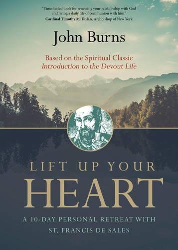 lift-up-your-heart-a-10-day-personal-retreat-with-st-francis-de-sales