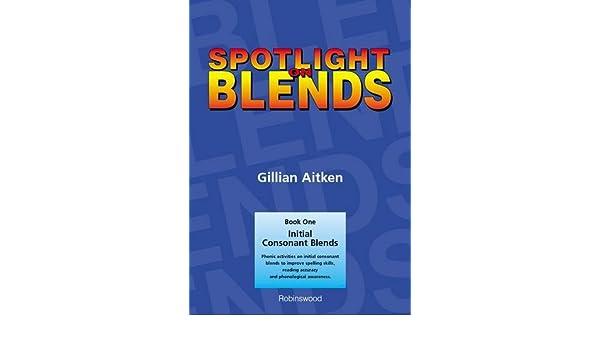 Amazon.com: Spotlight on Blends Book 1: Initial Consonant Blends ...