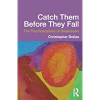 Catch Them Before They Fall: The Psychoanalysis of Breakdown