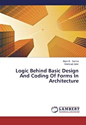 Logic Behind Basic Design And Coding Of Forms In Architecture