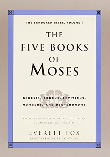 Cover of The Five Books of Moses: Genesis, Exodus, Leviticus, Numbers, Deuteronomy (The Schocken Bible, Volume 1)