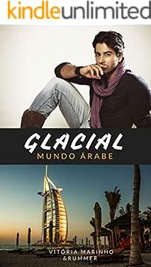 GLACIAL: MUNDO ÁRABE