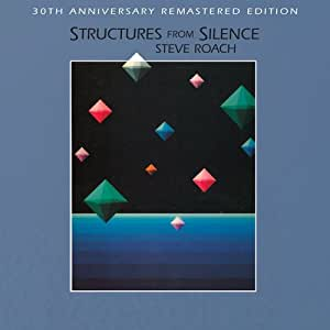 Steve Roach Structures From Silence Amazon Com Music