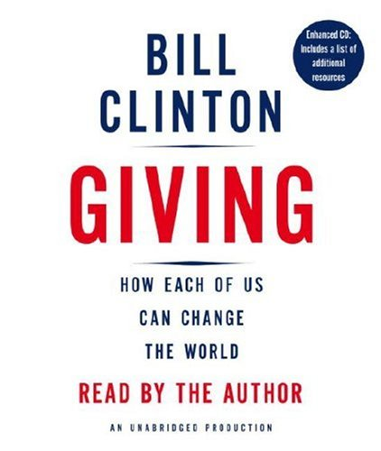 Giving: How Each of Us Can Change the World by Bill Clinton