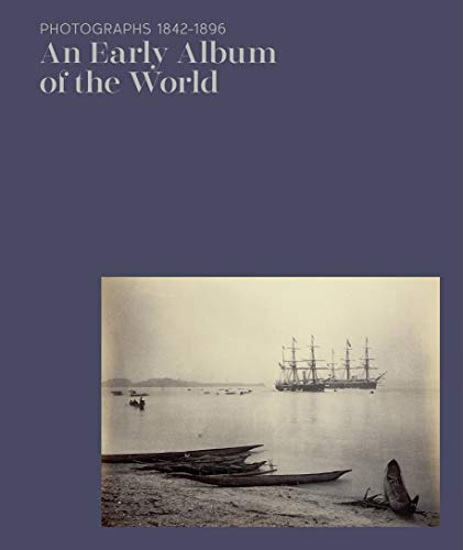 An Early Album of the World: Photographs 1842–1896 - Photograph Perez
