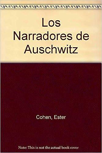 Narradores De Auschwitz,Los (FINEO ENSAYO): Amazon.es: Esther ...