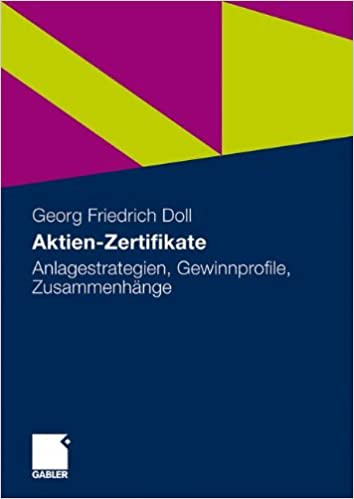 Aktien-Zertifikate: Anlagestrategien, Gewinnprofile, Zusammenhänge ...