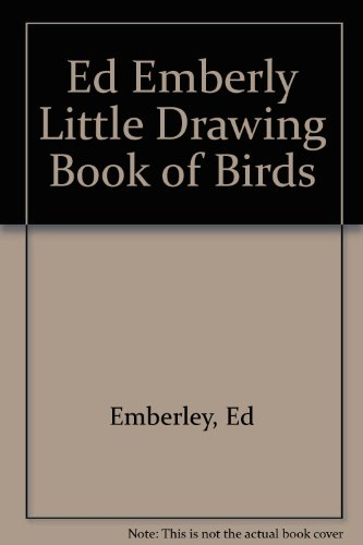 Ed Emberly Little Drawing Book of Birds - Book  of the Ed Emberley Drawing Books