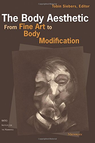 The Body Aesthetic: From Fine Art to Body Modification (Ratio: Institute For The Humanities)