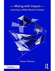 Mixing with Impact: Learning to Make Musical Choices