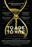 To Age or Not to Age -- the Movie