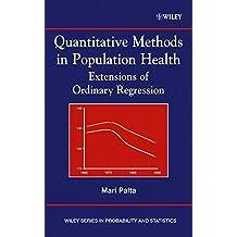 Quantitative Methods in Population Health: Extensions of Ordinary Regression