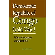 Democratic Republic of Congo Gold War: Mineral resources complications