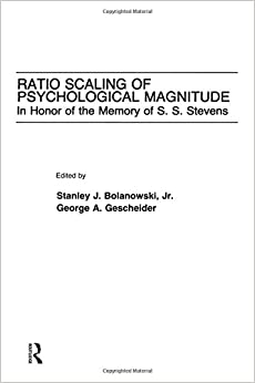 Ratio Scaling of Psychological Magnitude: In Honor of the Memory of S.s. Stevens