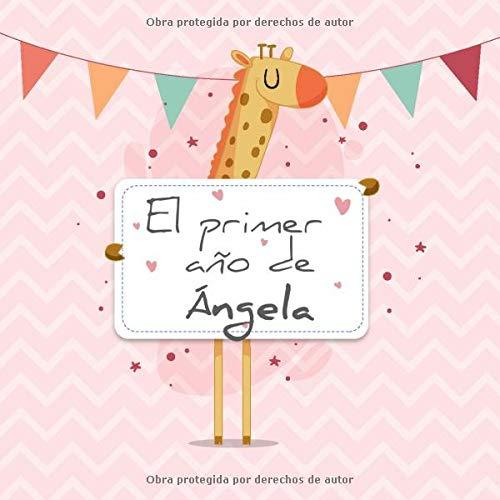 Libro : El primer año de Ángela El álbum de mi beb (9759)