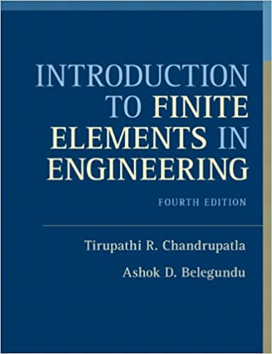 Amazon com: Introduction to Finite Elements in Engineering (4th
