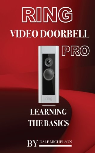 Price comparison product image Ring Video Doorbell Pro: Learning the Basics