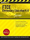 Ph.D. Janet B. Andreasen: Cliffsnotes Ftce Elementary Education K-6, 2nd Edition (Paperback); 2015 Edition